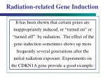 radiation related gene induction