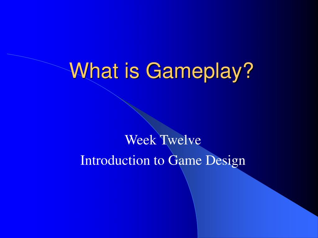 what is gameplay l.