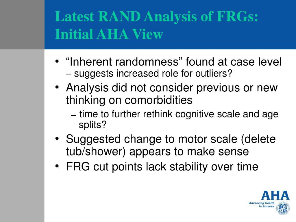 Latest RAND Analysis of FRGs: Initial AHA View