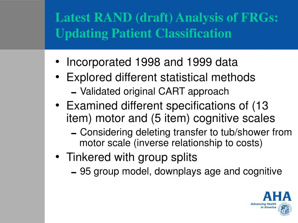 Latest RAND (draft) Analysis of FRGs: Updating Patient Classification