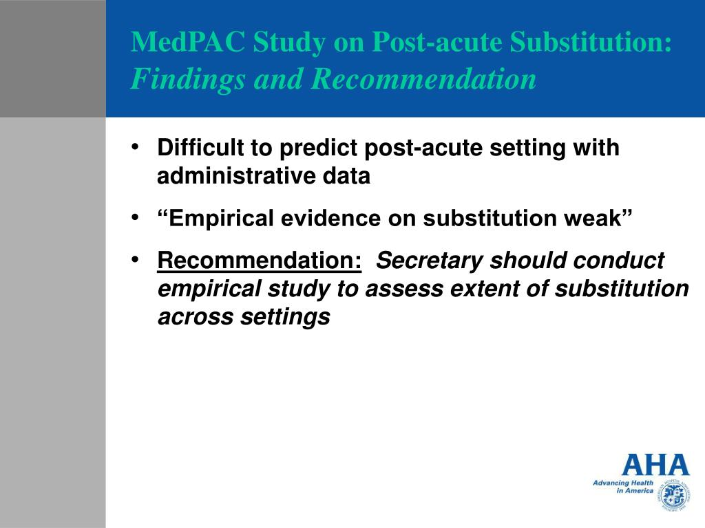MedPAC Study on Post-acute Substitution:
