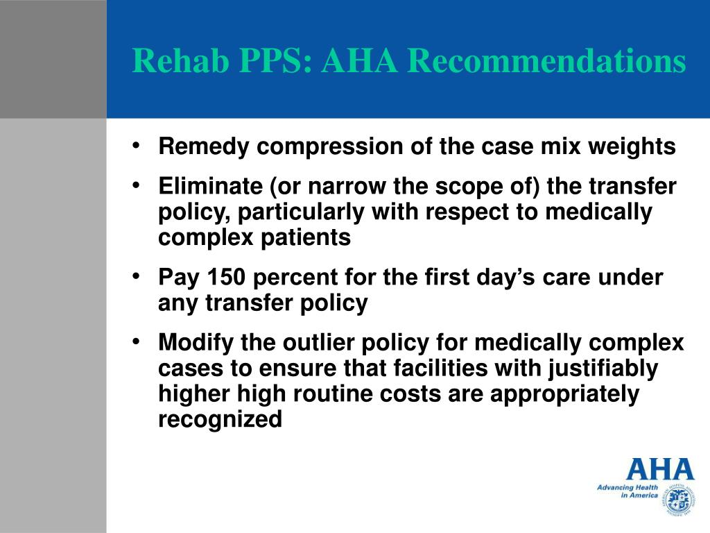 Rehab PPS: AHA Recommendations