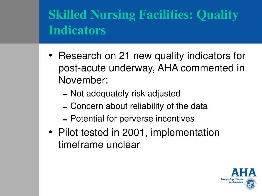 Skilled Nursing Facilities: Quality Indicators