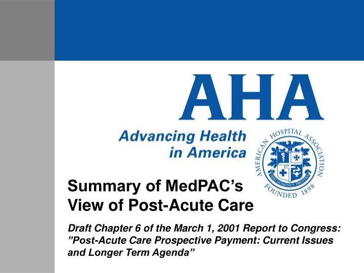 Summary of MedPAC's