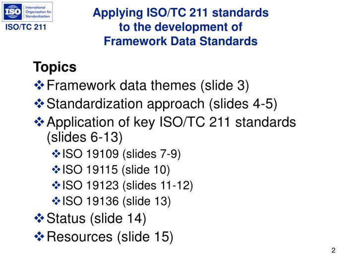 Applying iso tc 211 standards to the development of framework data standards