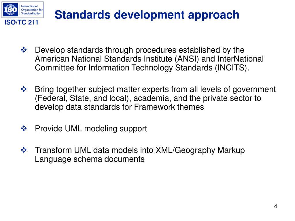 Standards development approach