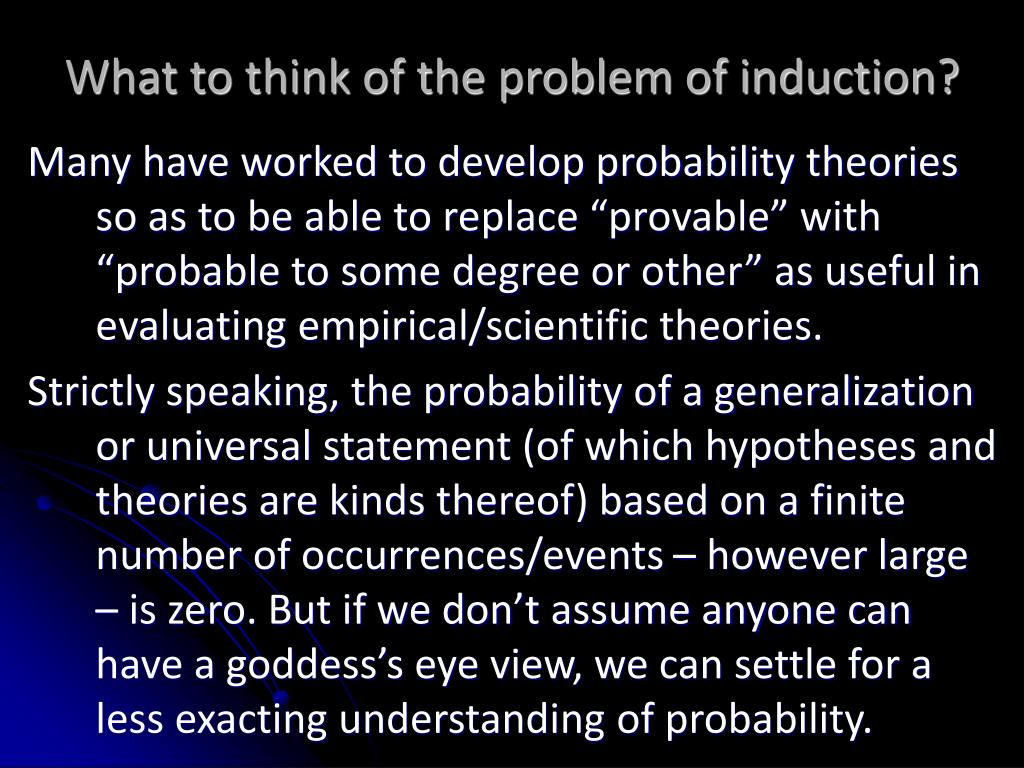What to think of the problem of induction?