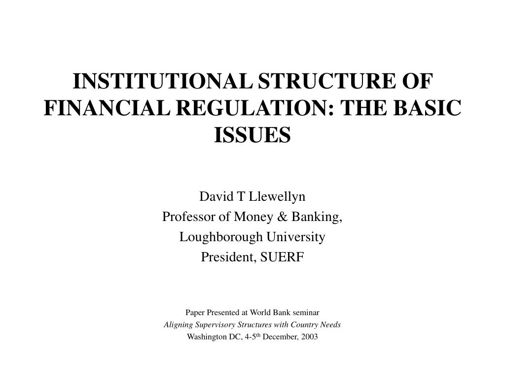 institutional structure of financial regulation the basic issues l.