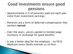 good investments ensure good pensions