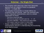 antennas the single dish