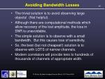 avoiding bandwidth losses