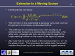 extension to a moving source