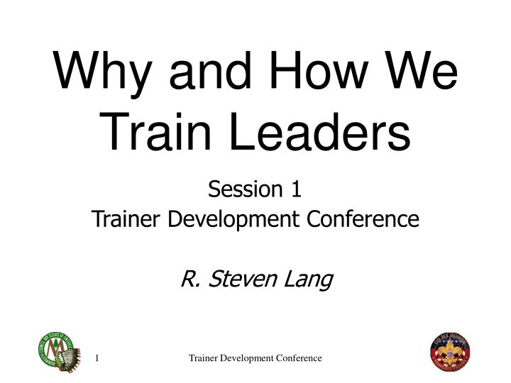 why and how we train leaders n.