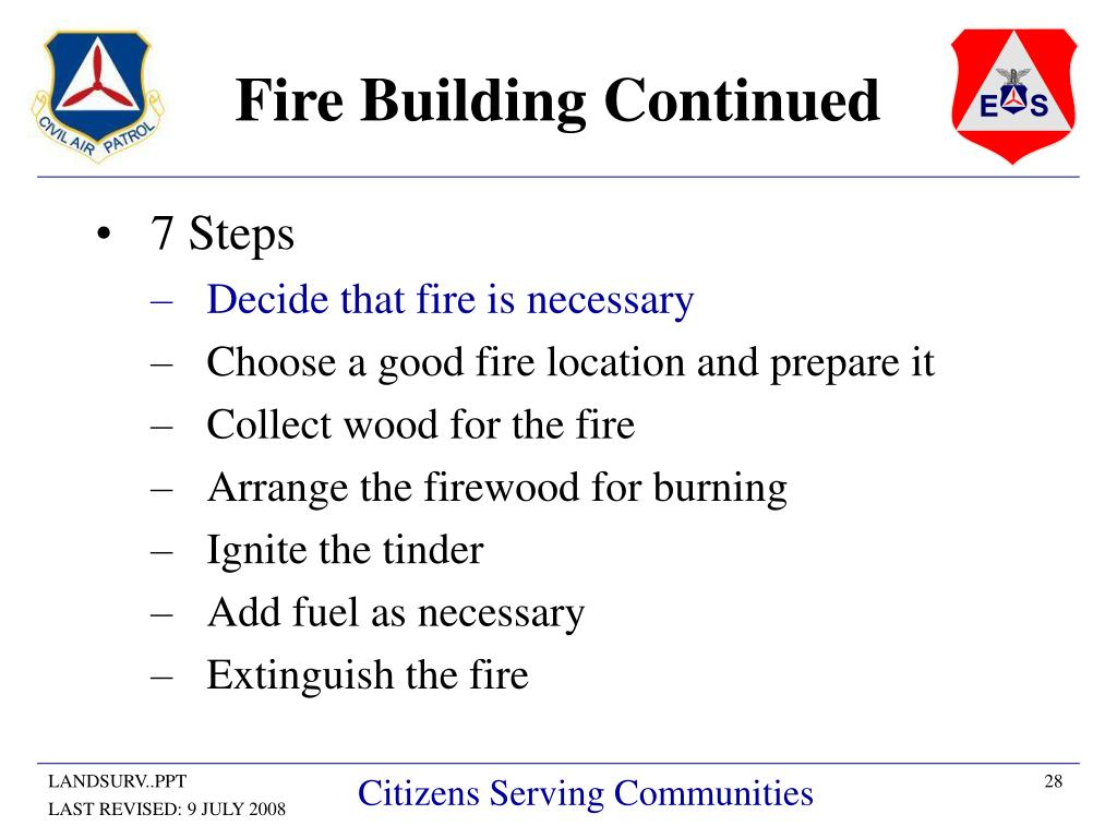 Fire Building Continued