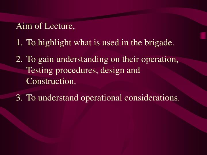 Aim of Lecture,