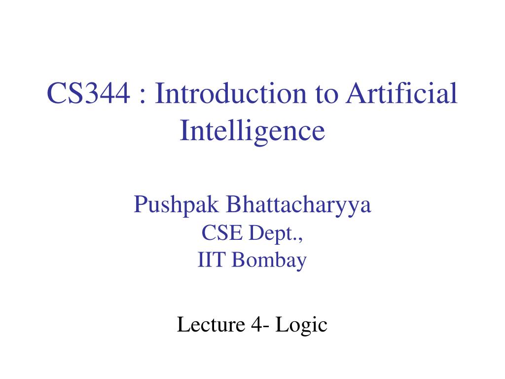 cs344 introduction to artificial intelligence l.