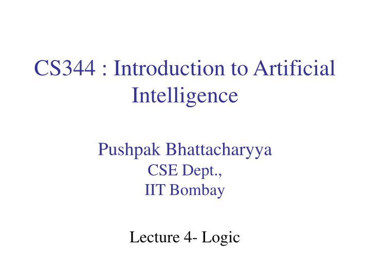 Cs344 introduction to artificial intelligence