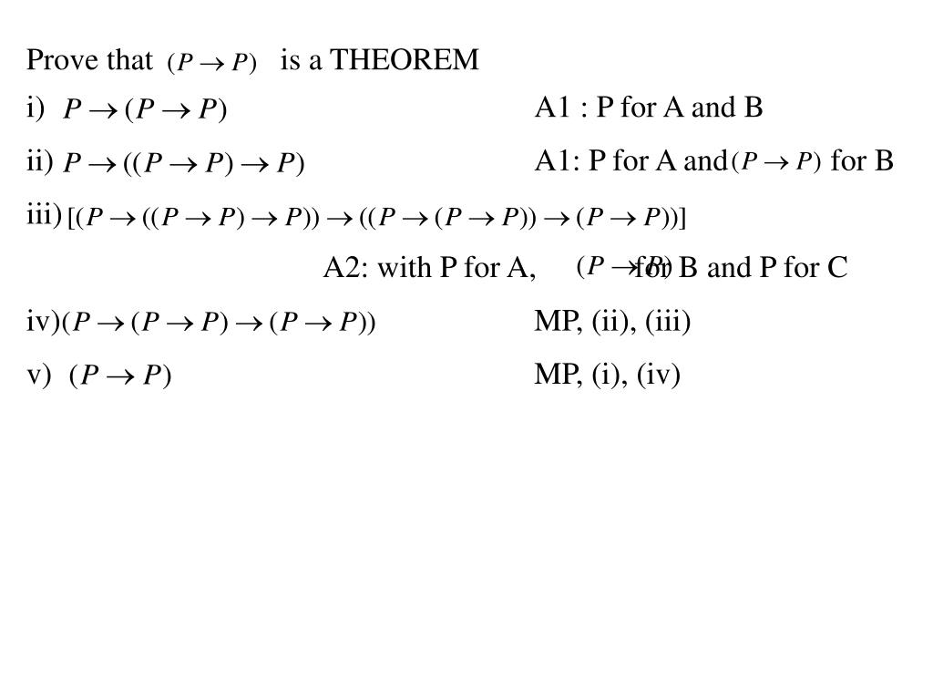 Prove that 			is a THEOREM