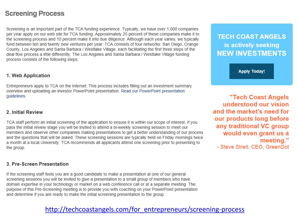 http://techcoastangels.com/for_entrepreneurs/screening-process