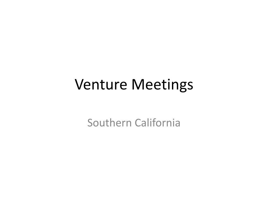 Venture Meetings