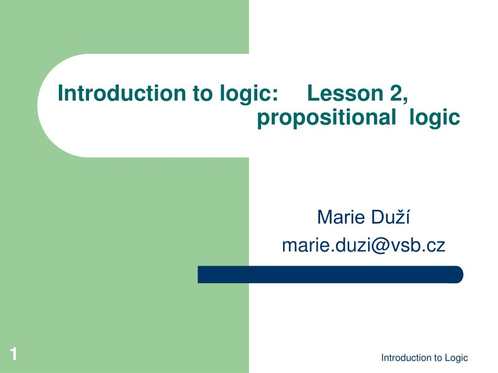 introduction to logic lesson 2 propositional logic l.