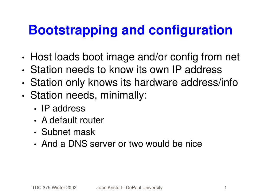 Bootstrapping and configuration