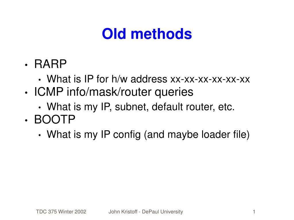 Old methods