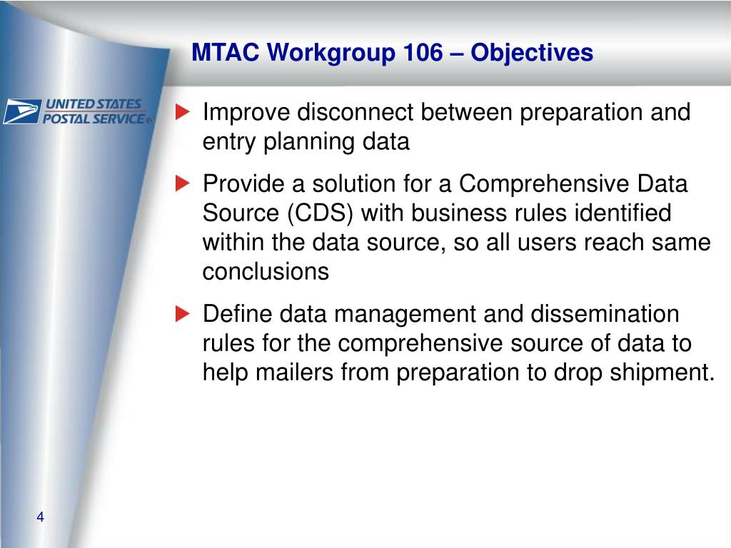 MTAC Workgroup 106 – Objectives