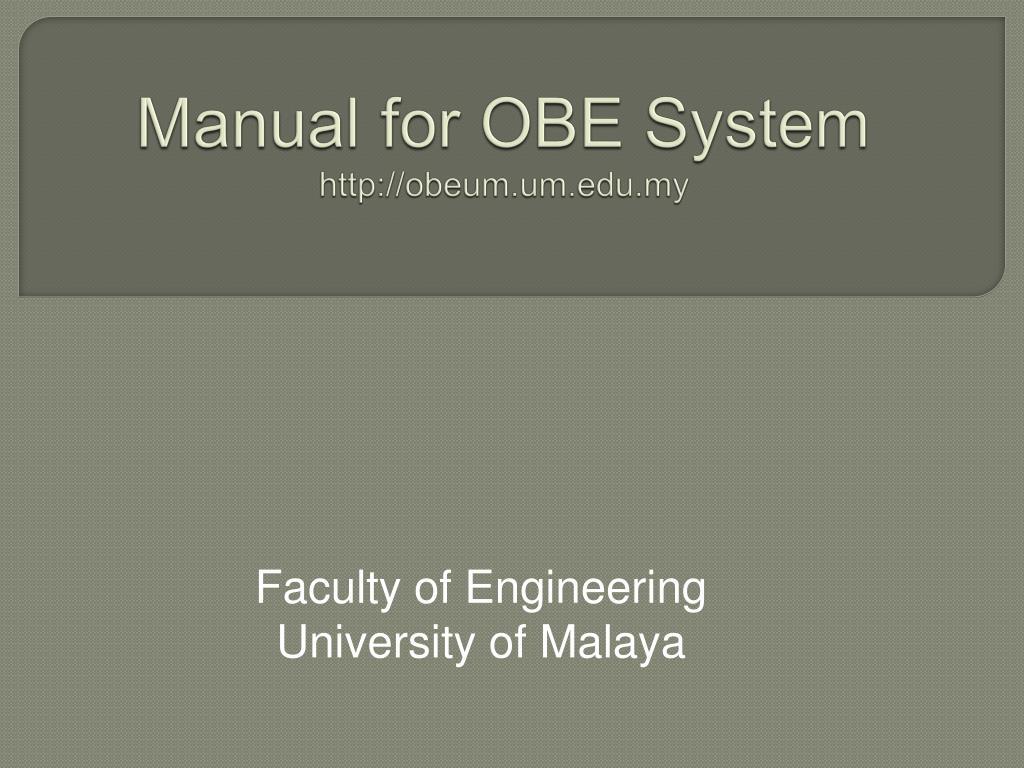 manual for obe system http obeum um edu my