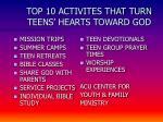 top 10 activites that turn teens hearts toward god