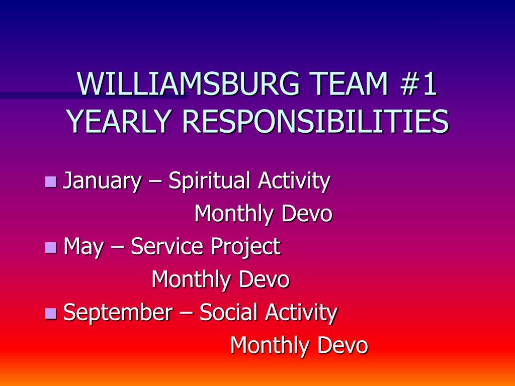 WILLIAMSBURG TEAM #1