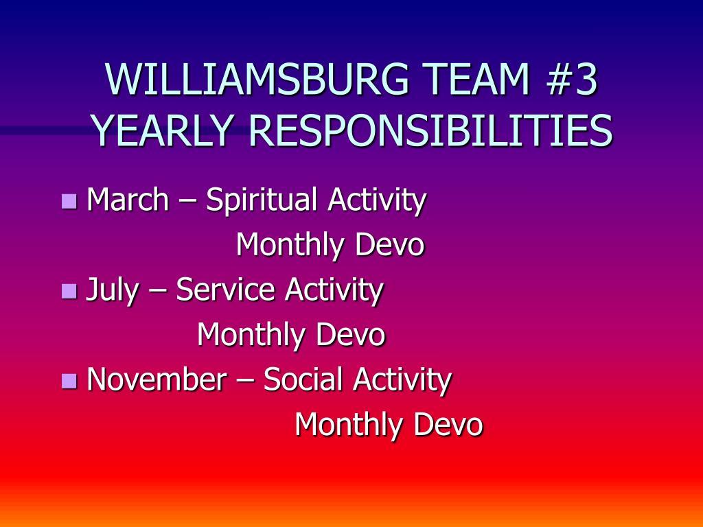 WILLIAMSBURG TEAM #3