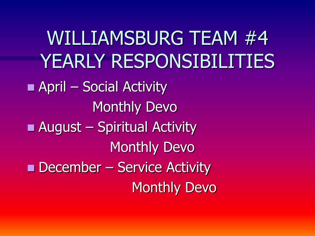 WILLIAMSBURG TEAM #4