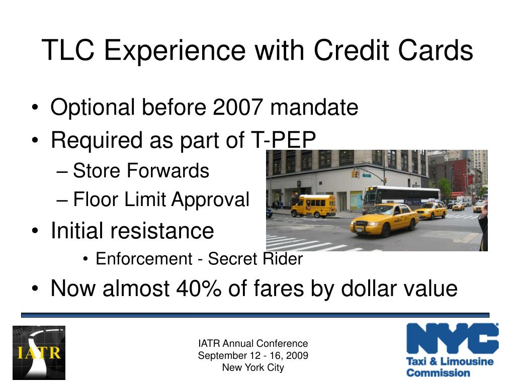 TLC Experience with Credit Cards