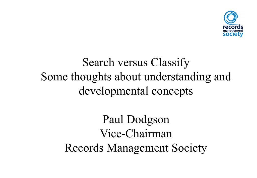 Search versus Classify