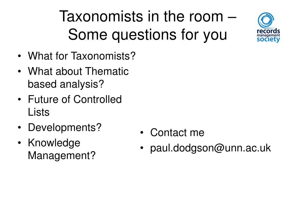 Taxonomists in the room –