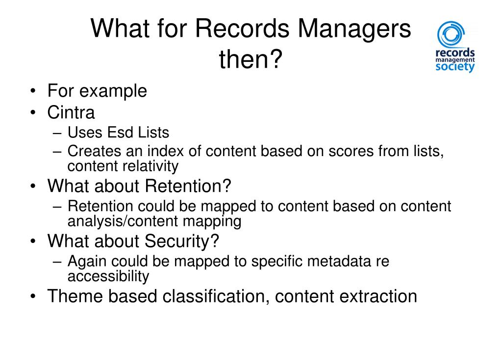 What for Records Managers