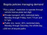 bogota policies managing demand