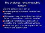 the challenge remaining public transport