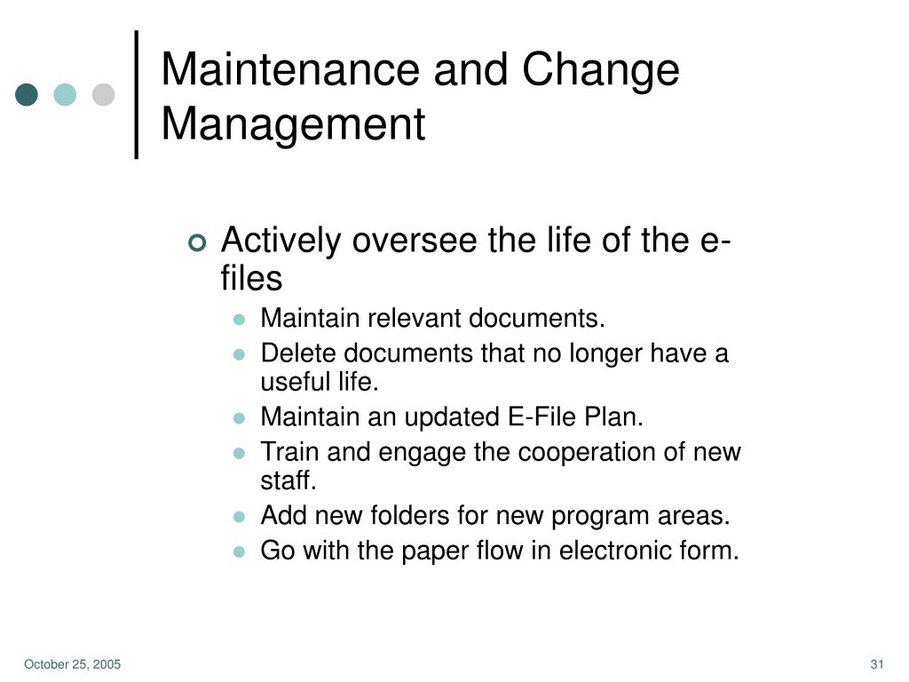 Maintenance and Change Management