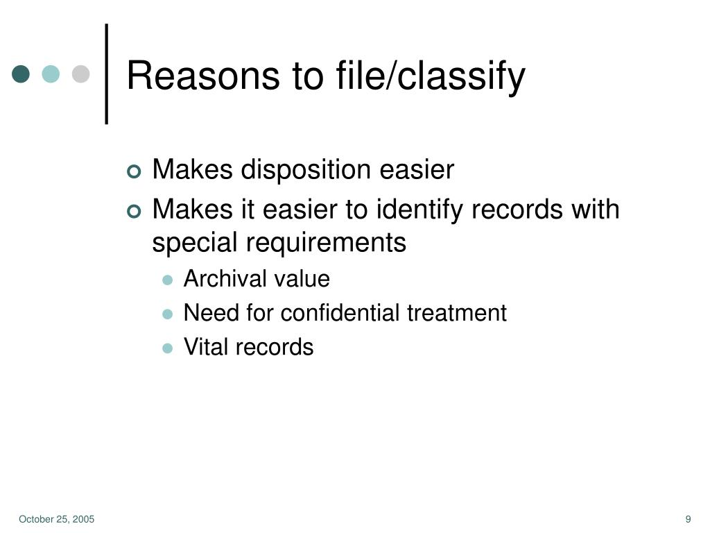Reasons to file/classify