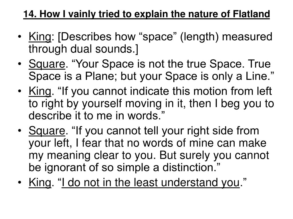 14. How I vainly tried to explain the nature of Flatland