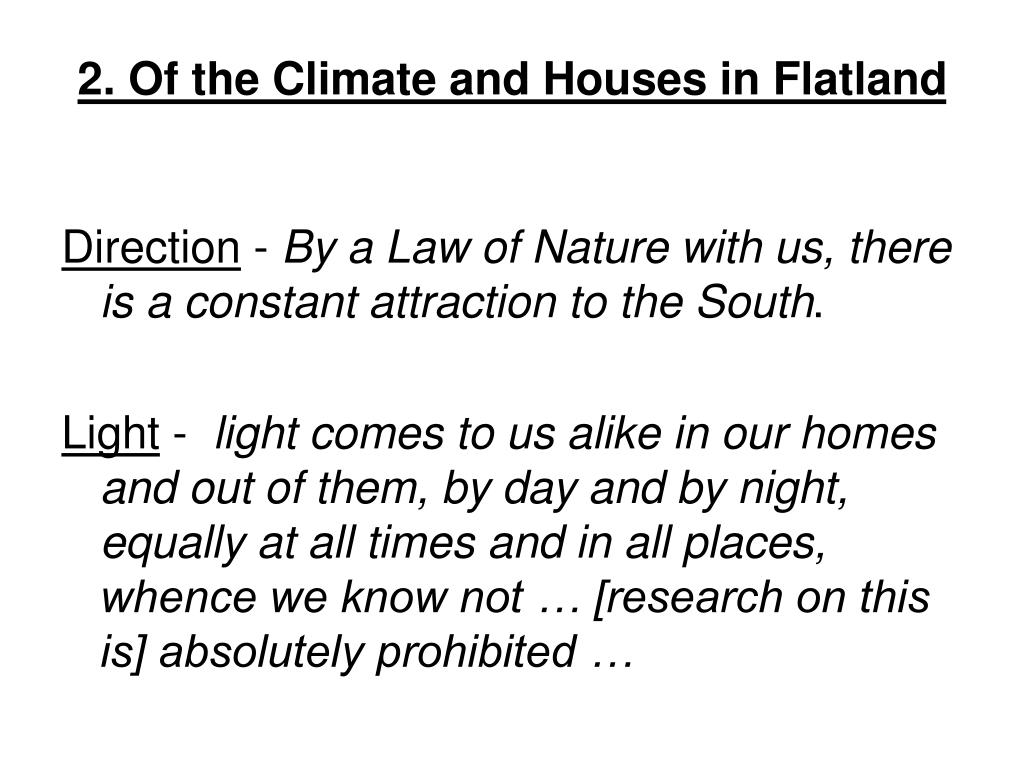2. Of the Climate and Houses in Flatland