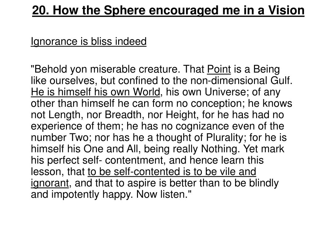 20. How the Sphere encouraged me in a Vision