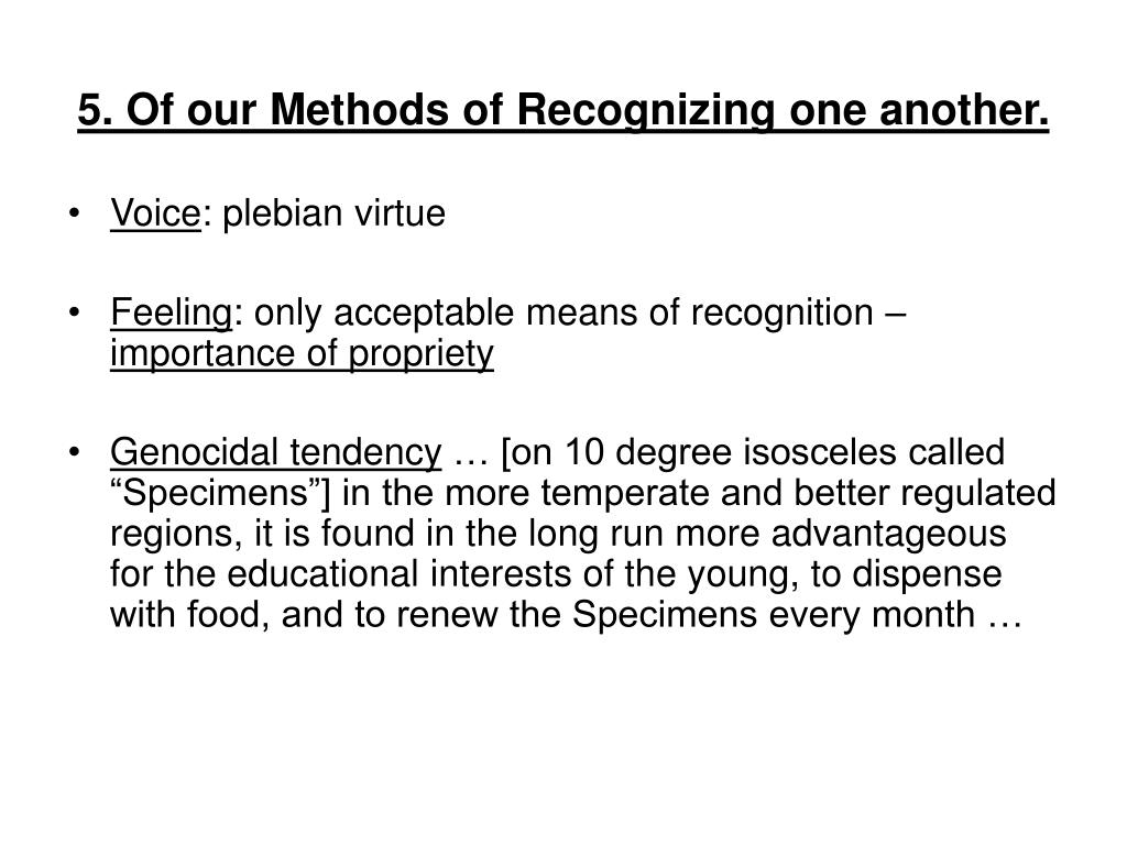 5. Of our Methods of Recognizing one another.