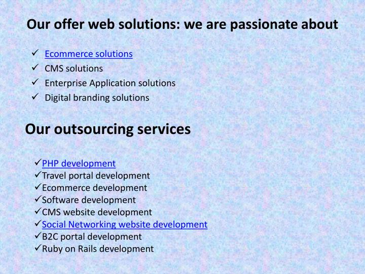 Our offer web solutions we are passionate about