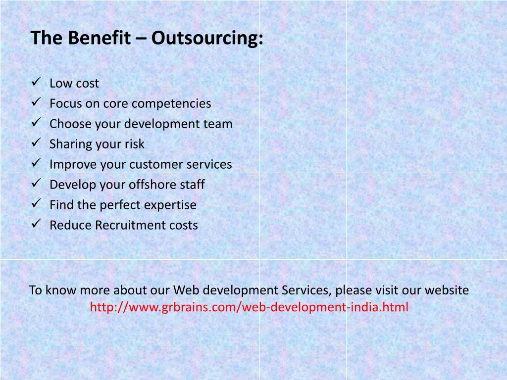 The Benefit – Outsourcing