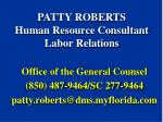 patty roberts human resource consultant labor relations