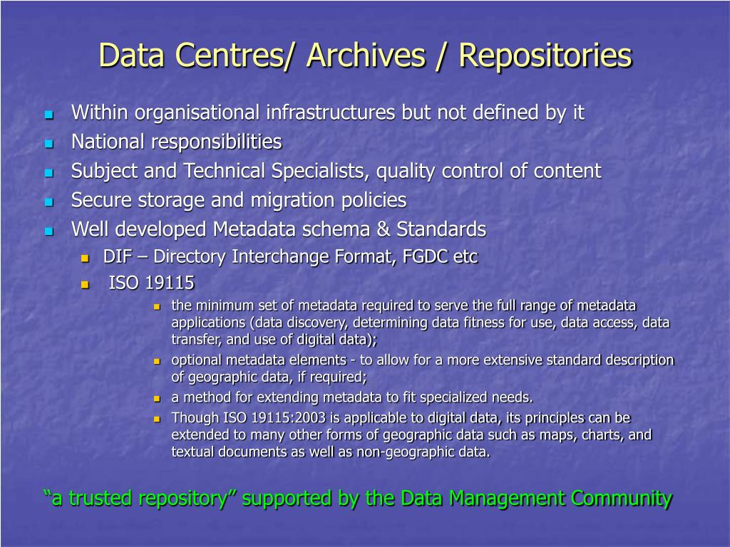 Data Centres/ Archives / Repositories