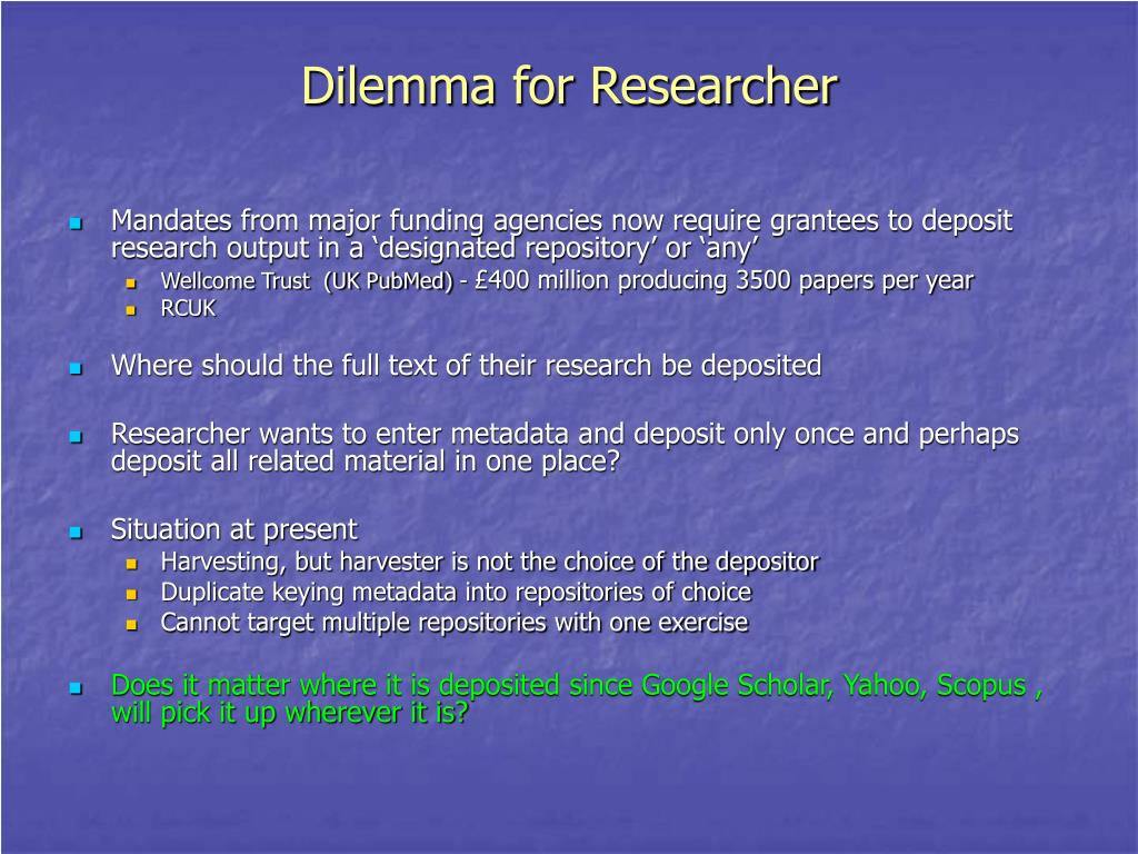 Dilemma for Researcher